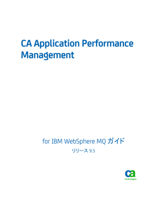 CA Application Performance Management for IBM WebSphere MQ