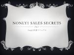 NONLY1 SALES SECRETS
